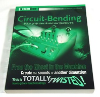 Reed Ghazala's Circuit Bending Book